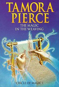 The Magic in the Weaving: Circle of Magic Book 1 cover