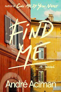 Find Me by André Aciman book cover