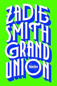 Grand Union by Zadie Smith book cover