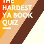 Put your hard-earned YA book knowledge to the test. quizzes | book quizzes | YA book quiz | Quiz for young adult book lovers | quizzes for book lovers | quizzes for readers