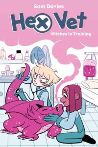 Hex Vet: Witches in Training from Kid-Friendly Halloween Comics | bookriot.com