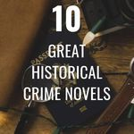 Read your way into these 10 great historical crime novels. book lists | crime books | crime novels | historical crime books