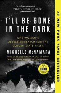 i'll be gone in the dark michelle mcnamara books like mindhunter