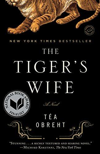 tiger's wife by tea obreht