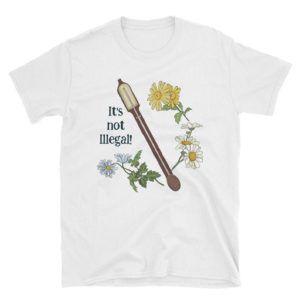 It's Not Illegal T-shirt