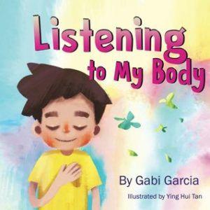 Listening to my Body by Gabi Garcia