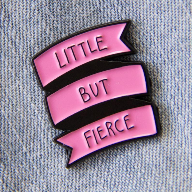 little but fierce pin