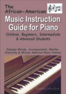 The African-American Music Instruction Guide for Piano