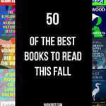 50 of the Best Books to Read This Fall