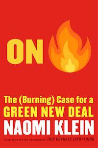 On Fire: The Burning Case for a Green New Deal by Naomi Klein book cover
