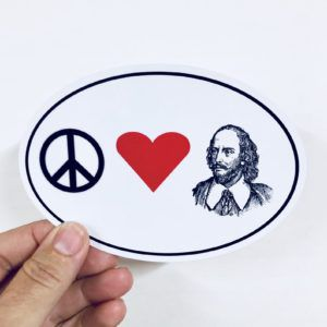 Peace, Love, and Shakespeare Vinyl Sticker