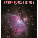 Introduce science fiction to young readers with these amazing books. book lists | science fiction books | science fiction books for kids | sci fi for kids | children's books