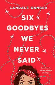 Six Goodbyes We Never Said from Fall YA Books To Add To Your TBR | bookriot.com