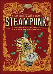 steampunk anthology book cover kelly link