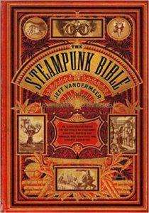 steampunk bible jeff vandermeer book cover unique steampunk reads