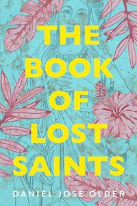 The Book of Lost Saints by Daniel José Older book cover