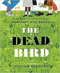 Cover of The Dead Bird by Margaret Wise Brown