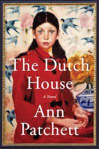 The Dutch House by Ann Patchett book cover