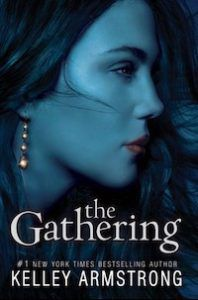 YA Shifter Romance book The Gathering by Kelley Armstrong
