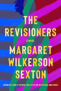 The Revisioners by Margaret Wilkerson Sexton book cover