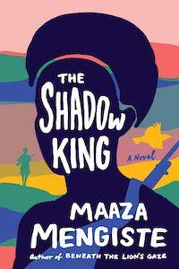 The Shadow King by Maaza Mengiste book cover