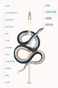 The Undying by Anne Boyer book cover