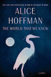 The World That We Knew by Alice Hoffman book cover