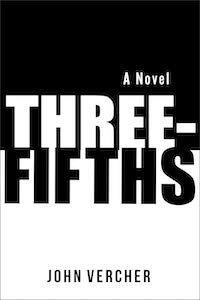 Three-Fifths by John Vercher book cover