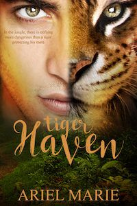 Shifter romance book cover image Tiger Haven by Ariel Marie
