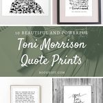 10 beautiful and powerful Toni Morrison quote prints. toni morrison | toni morrison quotes | toni morrison quote prints | toni morrison art | literary quotes | literary quote art