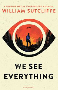We See Everything by William Sutcliffe book cover