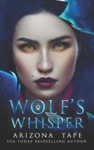 Wolf's Whisper by Arizona Tape