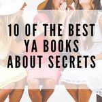 Love a good book about secrets? Dig into these featuring teens who have big secrets. book lists | YA books | YA book lists | YA books about secrets | #YALit