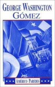 George Washington Gomez Book Cover