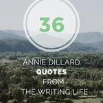 36 Annie Dillard Quotes