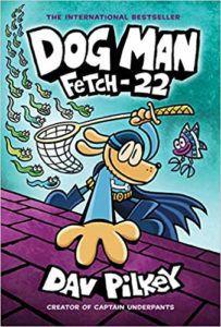 Dog Man Fetch-22 cover