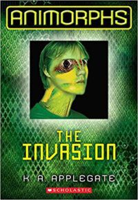 Animorphs The Invasion by KA Applegate cover