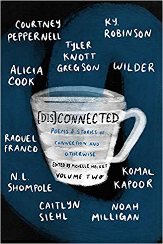 [Dis]Connected Poems & Stories of Connection and Otherwise Volume 2 cover image