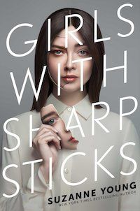 Girls with Sharp Sticks by Suzanne Young book cover