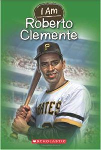 I Am Roberto Clemente Book Cover