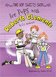 Ice Pops with Roberto Clemente Book Cover