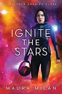 Ignite the Stars by Maura Milan cover