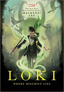 Loki Where Mischief Lies from Witchy Books from 2019 | bookriot.com