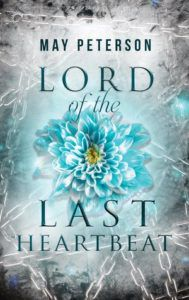 cover of lord of the last heartbeat by may peterson