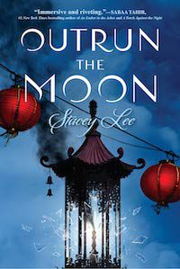Outrun the Moon by Stacey Lee book cover