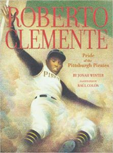 Roberto Clemente, Pride of the Pittsburgh Pirates Book Cover