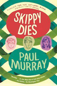 Skippy Dies by Paul Murray book cover