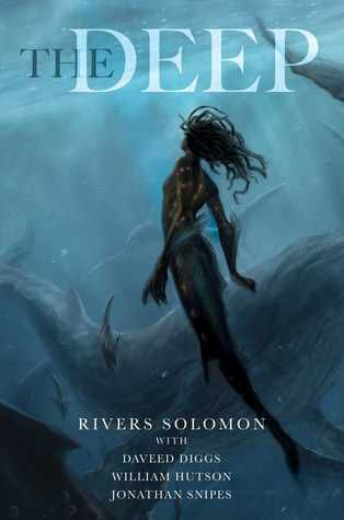 The Deep by Rivers Solomon