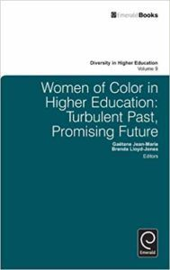 Women of Color in Higher Education by Gaetane and Lloyd-Jones