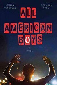All American Boys by Jason Reynolds and Brendan Kiely book cover
